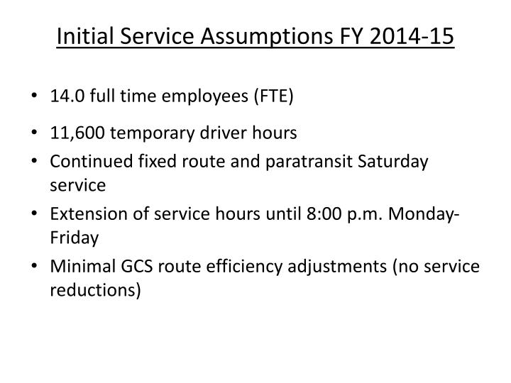 Initial Service Assumptions FY 2014-15