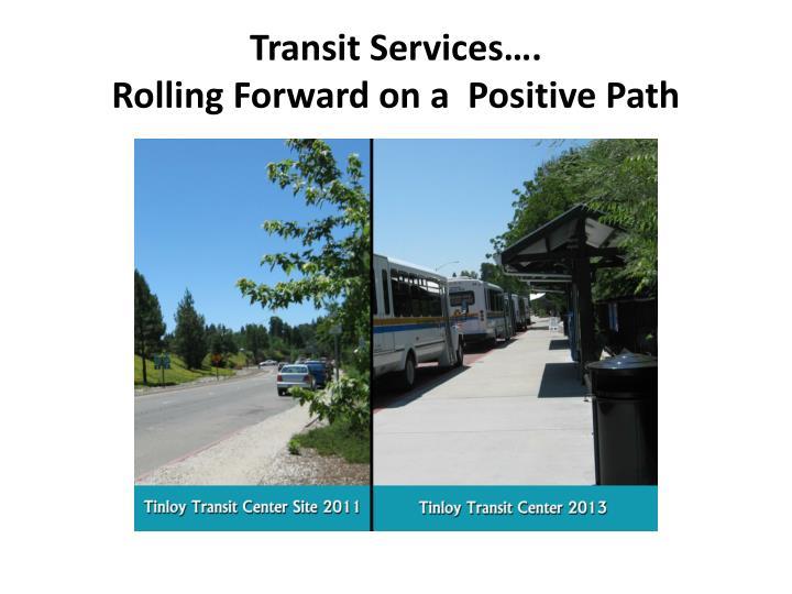 Transit Services….