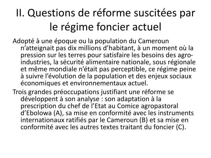 II. Questions de réforme suscitées par le régime foncier actuel