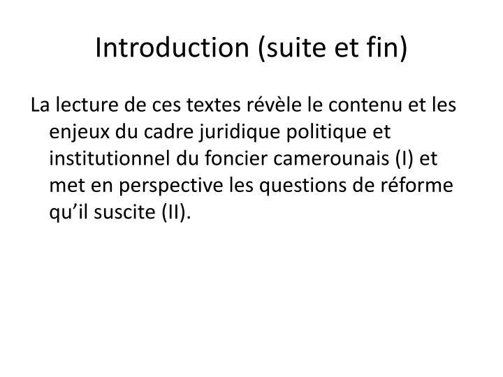 Introduction (suite et fin)