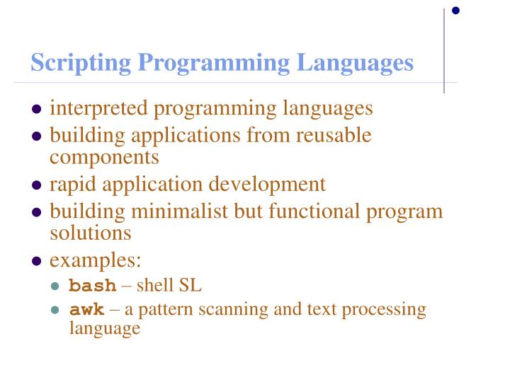 Scripting Programming Languages