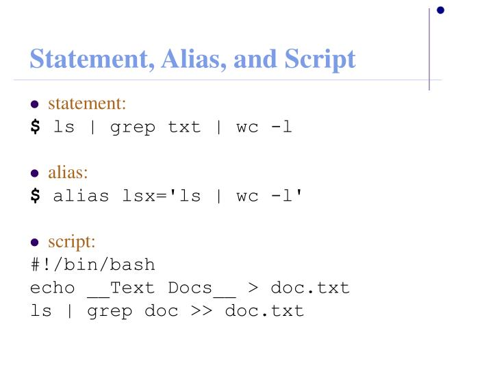 Statement, Alias, and Script