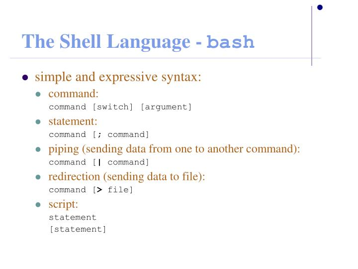 The Shell Language -
