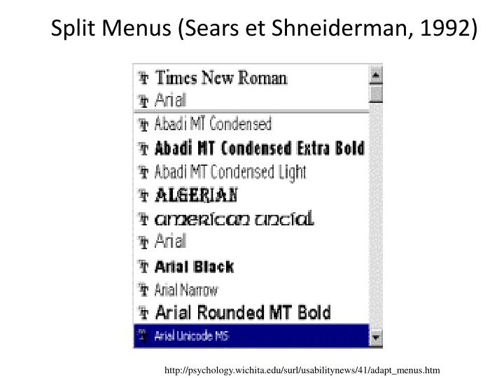 Split Menus (Sears et Shneiderman, 1992)