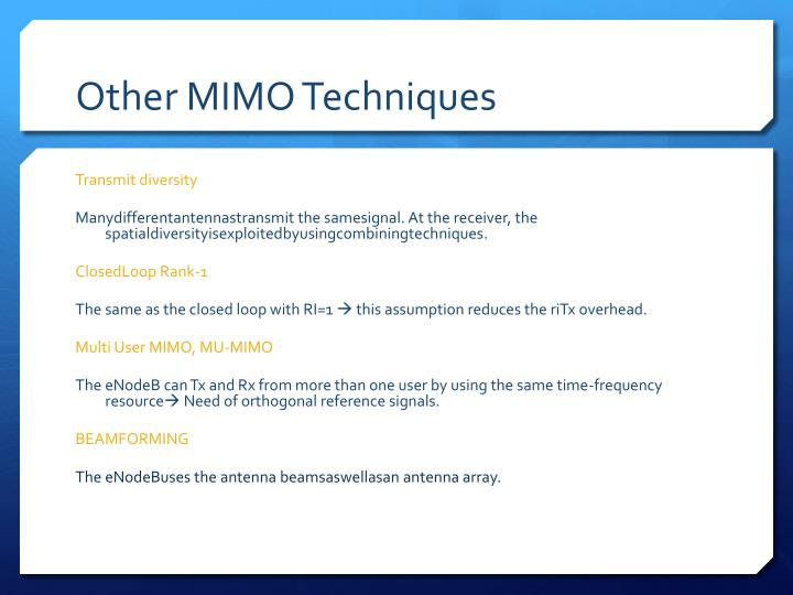 Other MIMO Techniques