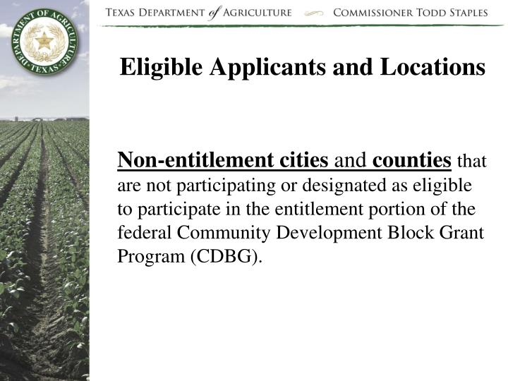 Eligible Applicants and Locations