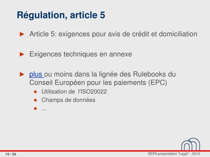 Régulation, article 5