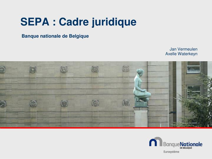 SEPA : Cadre juridique