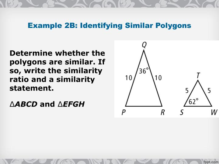 Example 2B: Identifying Similar Polygons