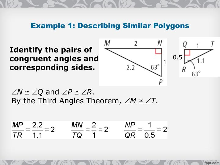 Example 1: Describing Similar Polygons
