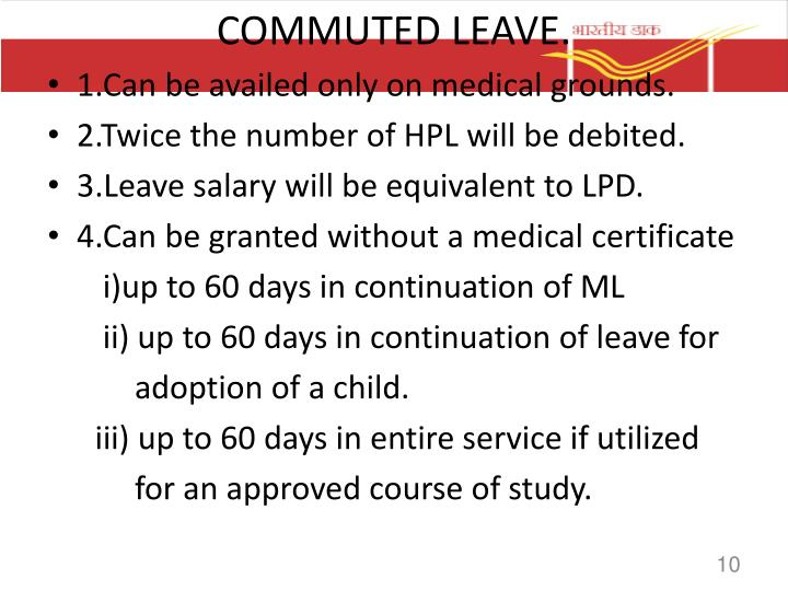 COMMUTED LEAVE.