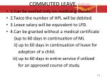 commuted leave