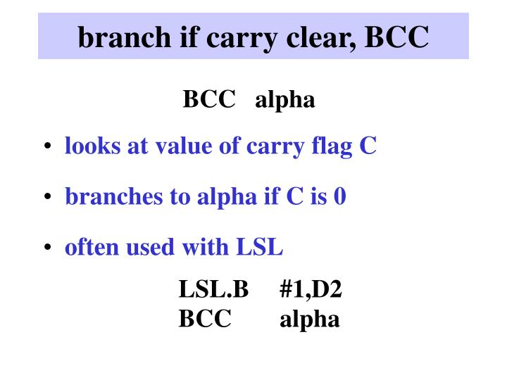 branch if carry clear, BCC