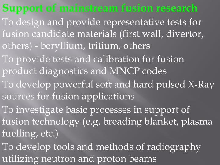 Support of mainstream fusion research