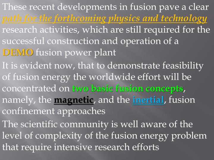 These recent developments in fusion pave a clear