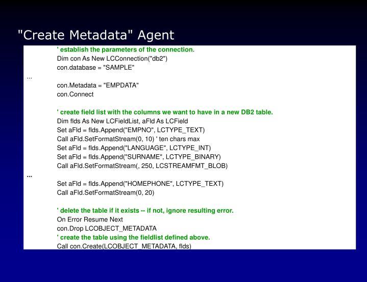 """""""Create Metadata"""" Agent"""