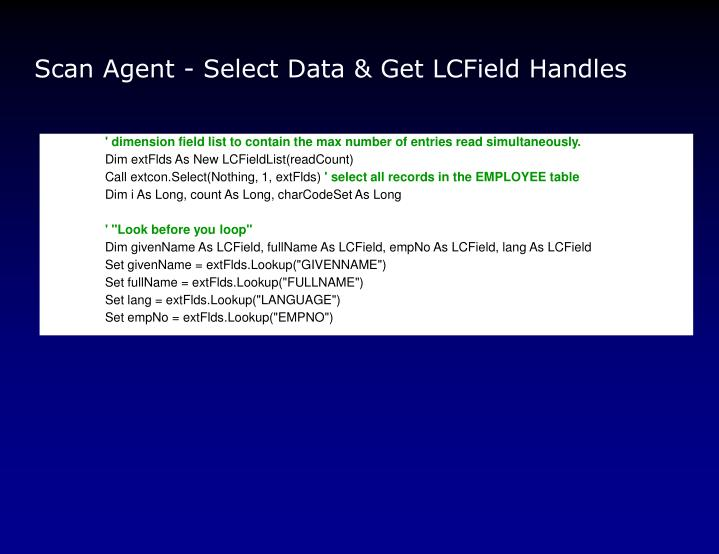 Scan Agent - Select Data & Get LCField Handles