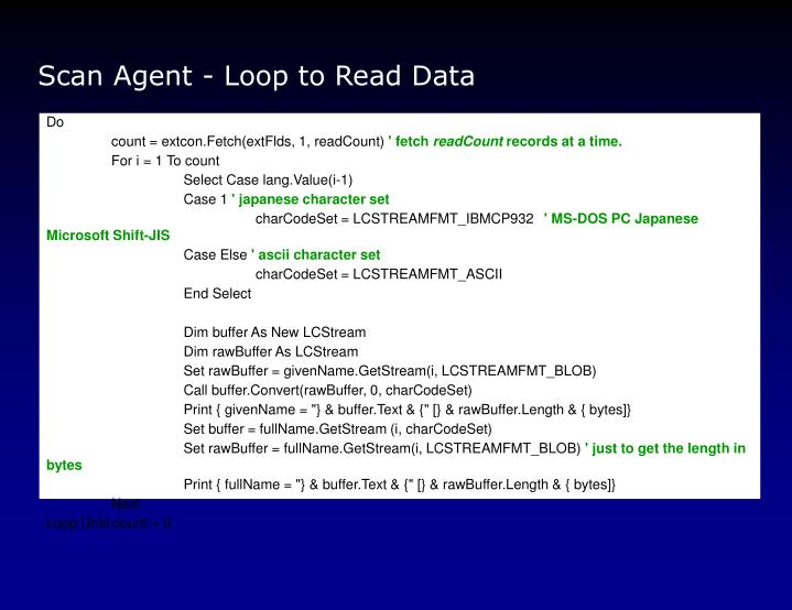 Scan Agent - Loop to Read Data