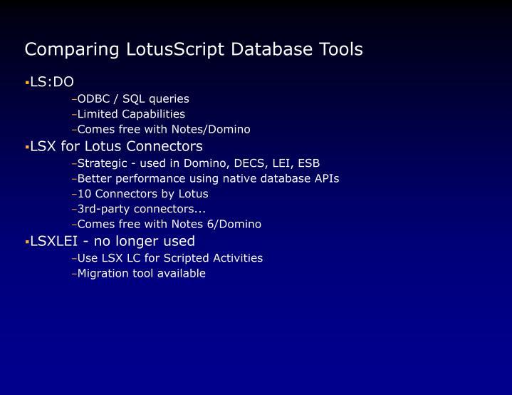 Comparing LotusScript Database Tools