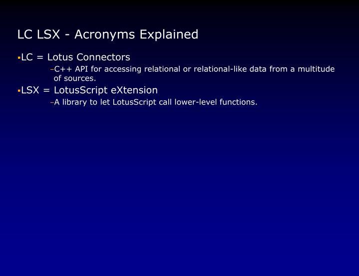 LC LSX - Acronyms Explained