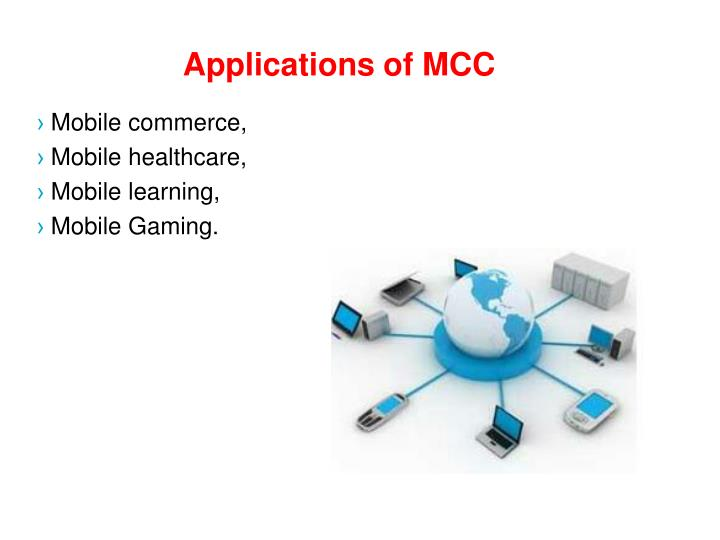 Applications of MCC