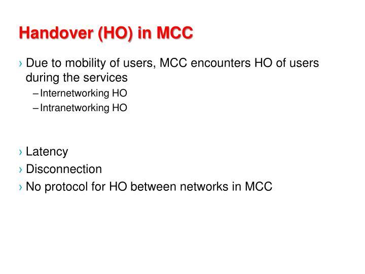 Handover (HO) in MCC