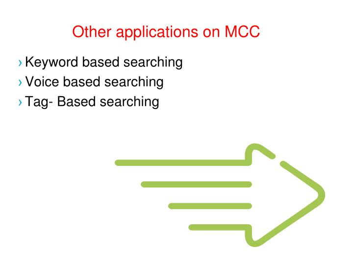 Other applications on MCC
