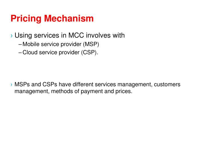 Pricing Mechanism