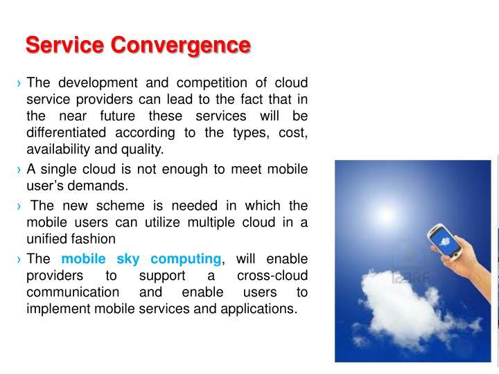 Service Convergence