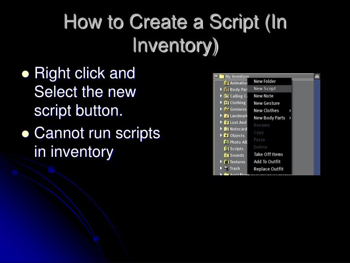 How to Create a Script (In Inventory)
