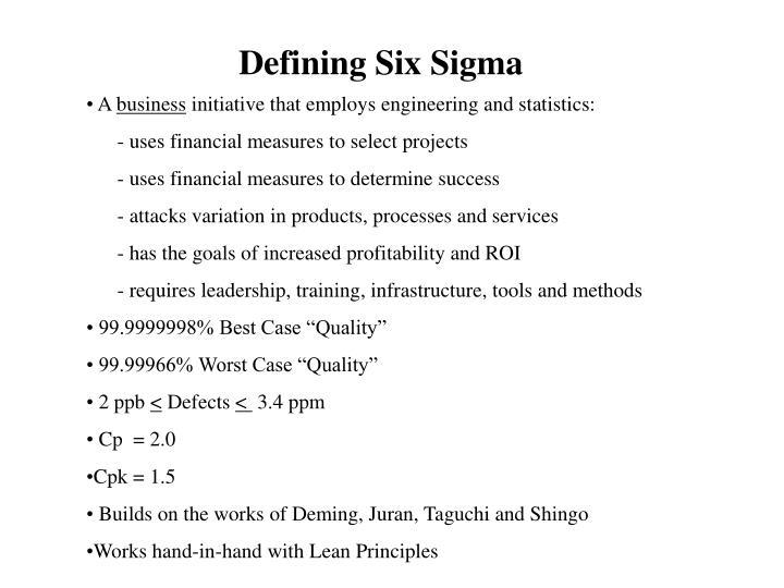 Defining Six Sigma