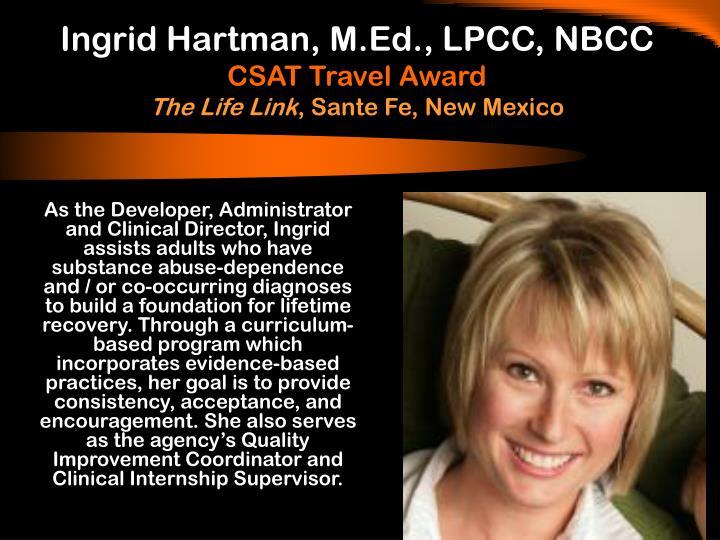 Ingrid Hartman, M.Ed., LPCC, NBCC