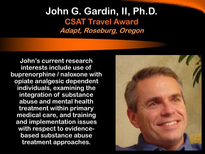 John G. Gardin, II, Ph.D.