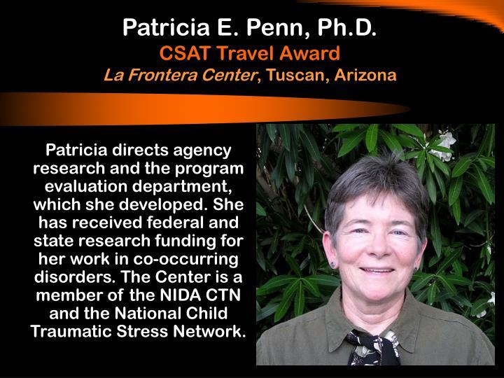 Patricia E. Penn, Ph.D.
