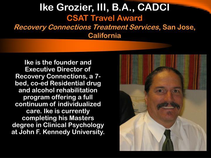 Ike Grozier, III, B.A., CADCI