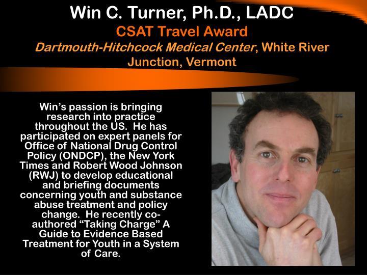 Win C. Turner, Ph.D., LADC