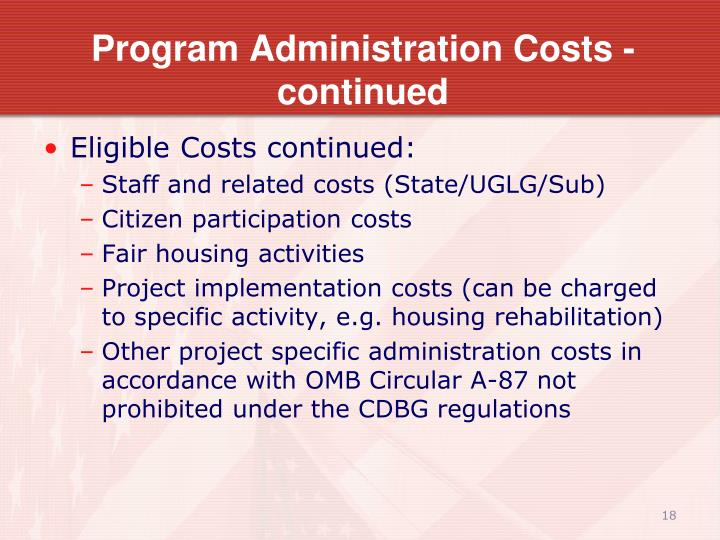 Program Administration Costs - continued