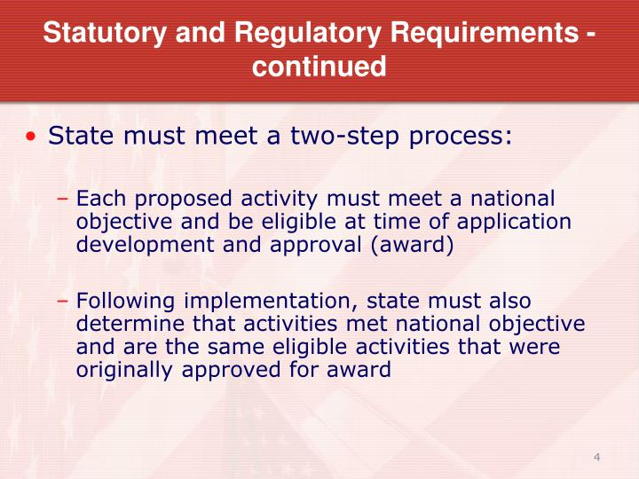 Statutory and Regulatory Requirements - continued