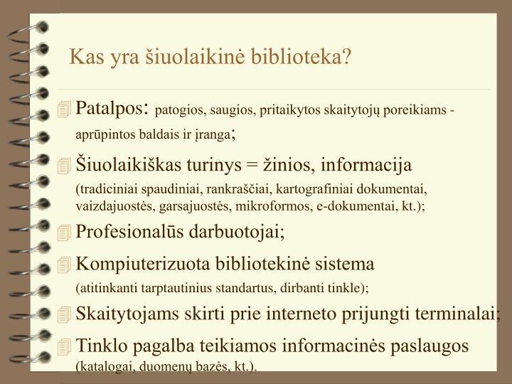 Kas yra šiuolaikinė biblioteka?