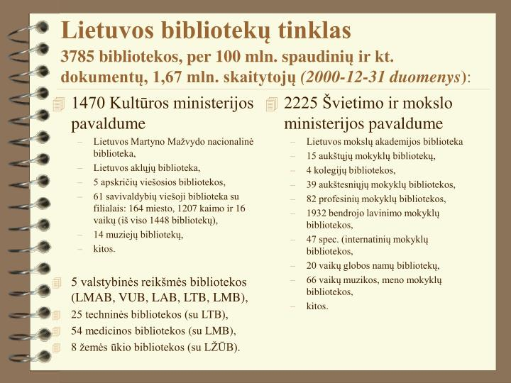 1470 Kultūros ministerijos pavaldume