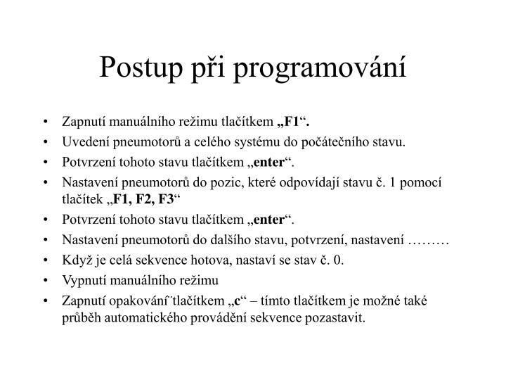 Postup při programování