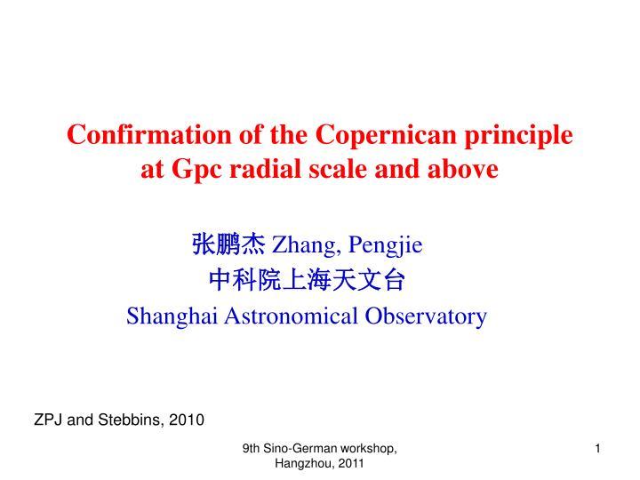 Confirmation of the Copernican principle