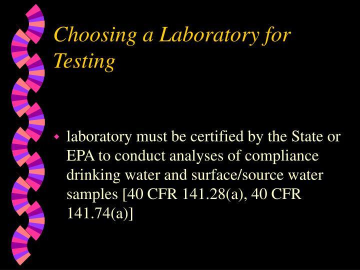 Choosing a Laboratory for Testing
