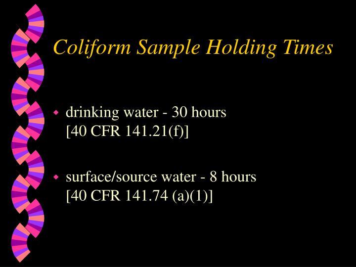 Coliform Sample Holding Times