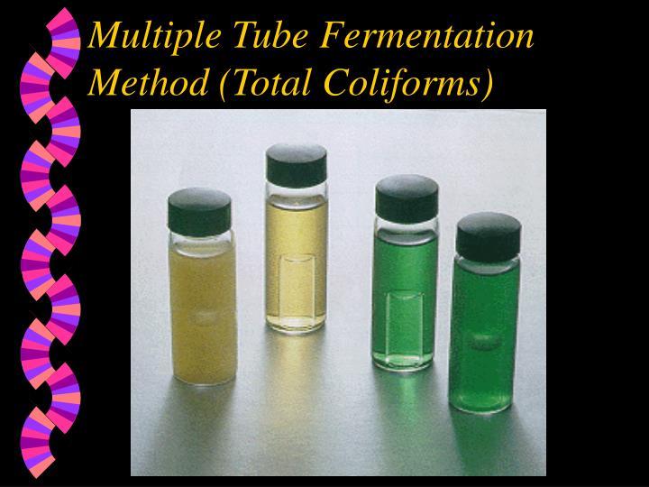 Multiple Tube Fermentation Method (Total Coliforms)