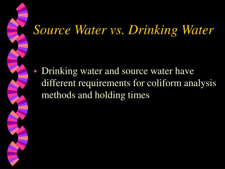 Source Water vs. Drinking Water