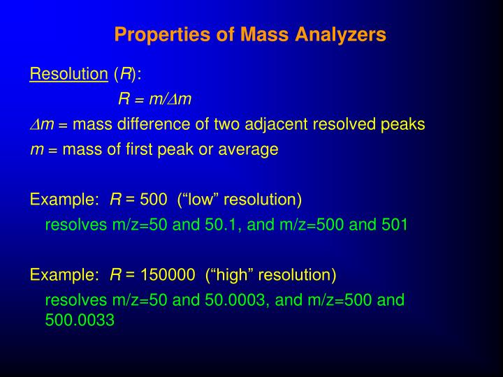 Properties of Mass Analyzers