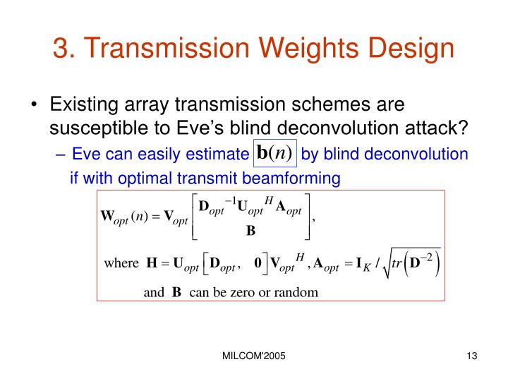3. Transmission Weights Design