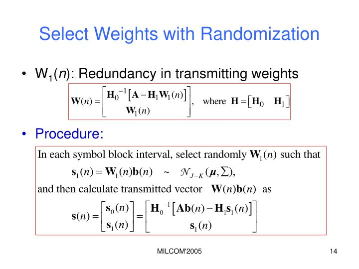 Select Weights with Randomization