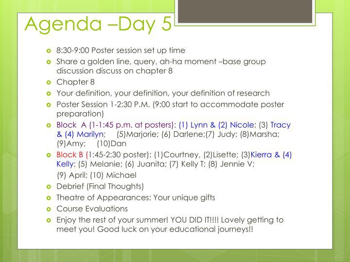 Agenda –Day 5